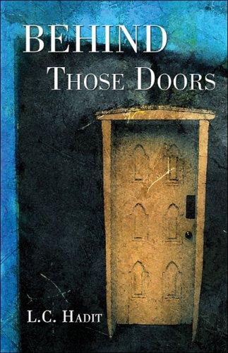 9781413750744: Behind Those Doors