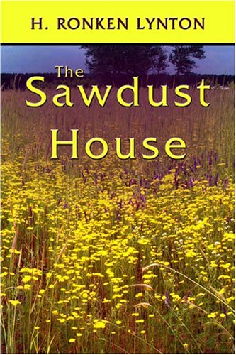 9781413751420: The Sawdust House