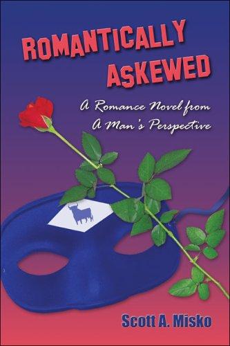 9781413751543: Romantically Askewed