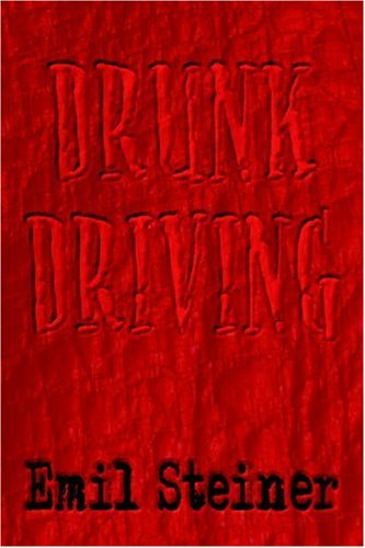 9781413753301: Drunk Driving