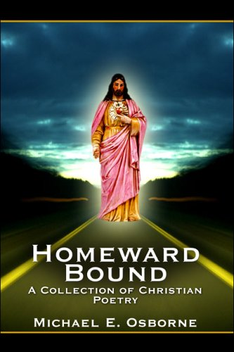 9781413757309: Homeward Bound: A Collection of Christian Poetry