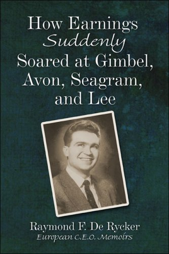 9781413758368: How Earnings Suddenly Soared at Gimbel, Avon, Seagram, and Lee
