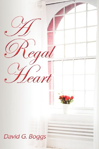 9781413760347: A Regal Heart