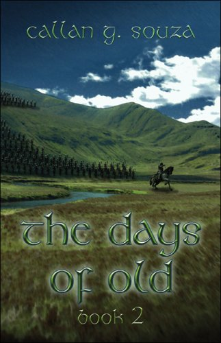 9781413761061: The Days of Old: Book Two