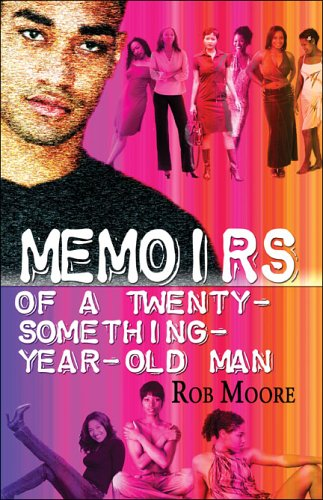 9781413763584: Memoirs of a Twenty-Something-Year-Old Man