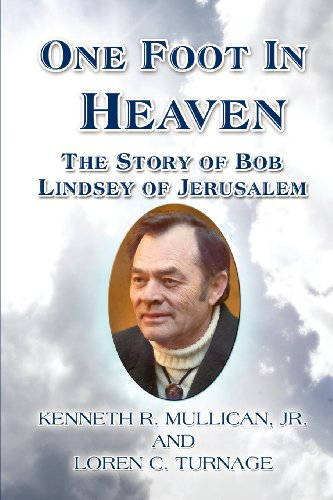 9781413763812: One Foot In Heaven: The Story of Bob Lindsey of Jerusalem