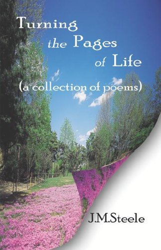 9781413764697: Turning the Pages of Life: (a collection of poems)