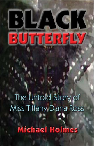 9781413765113: Black Butterfly: The Untold Story of Miss Tiffany Diana Ross