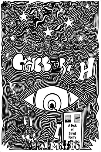 9781413766226: Gibberish: A Book of Street Poetry