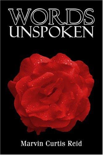 9781413772012: Words Unspoken: Based on a True Story