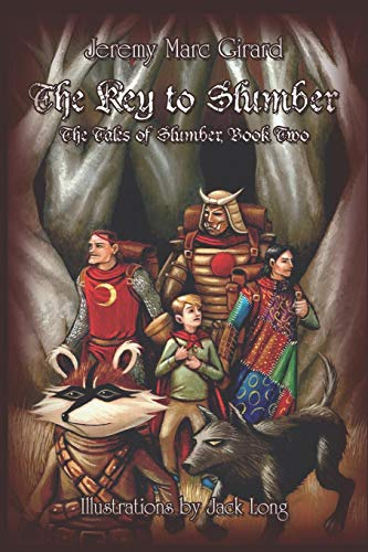 9781413772432: The Key to Slumber: The Tales of Slumber, Book Two