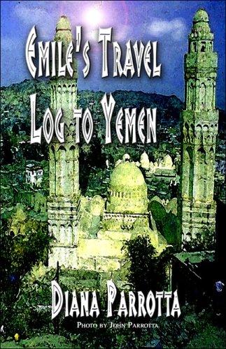 9781413774429: Emile's Travel Log to Yemen