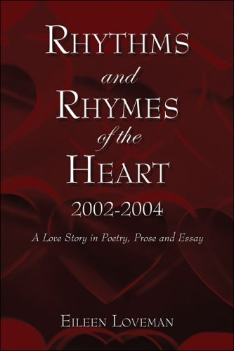 Rhythms and Rhymes of the Heart 2002-2004: Loveman, Eileen
