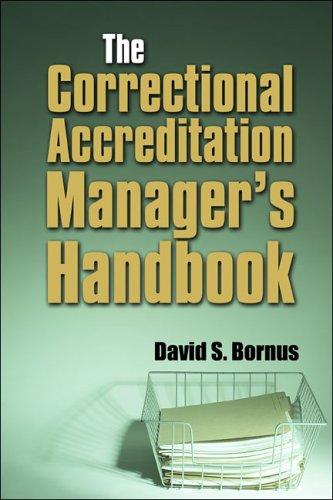 9781413777451: The Correctional Accreditation Manager's Handbook