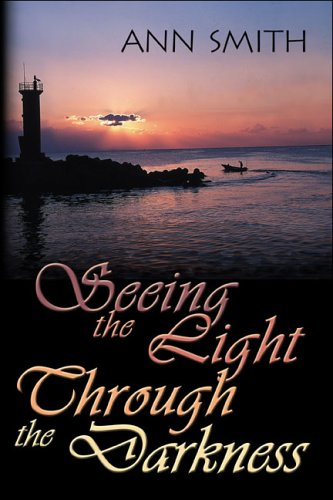 Seeing the Light Through the Darkness: Smith, Ann