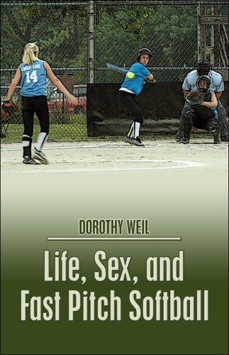 9781413778267: Life, Sex, and Fast Pitch Softball