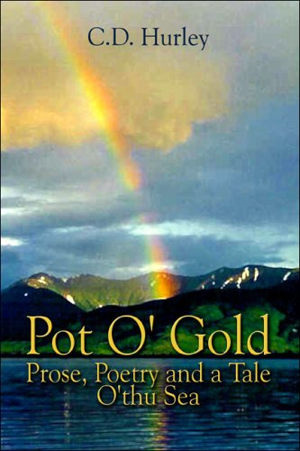 9781413779080: Pot O' Gold: Prose, Poetry and a Tale O'thu Sea