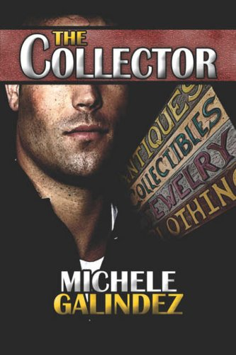 The Collector: Michele Galindez