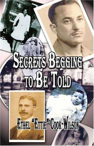 9781413780468: Secrets Begging to Be Told