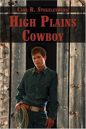 9781413781434: High Plains Cowboy