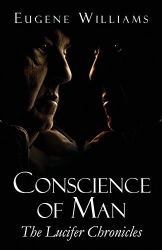 9781413781519: Conscience of Man: The Lucifer Chronicles