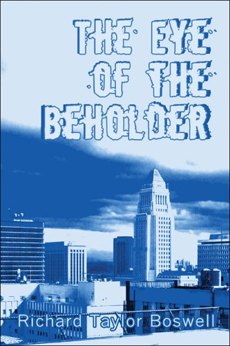 The Eye of the Beholder: Boswell, Richard Taylor