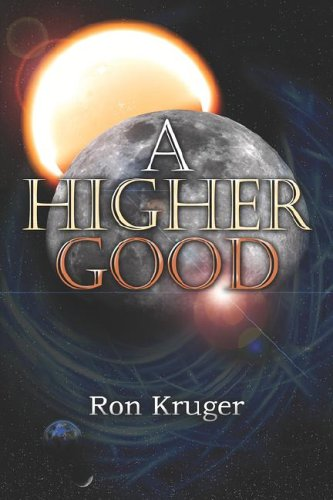 A Higher Good: Kruger, Ronald