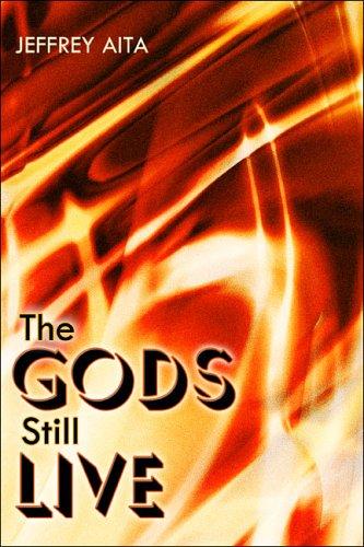 9781413783490: The Gods Still Live