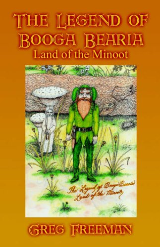9781413784114 the legend of booga bearia land of the minoot