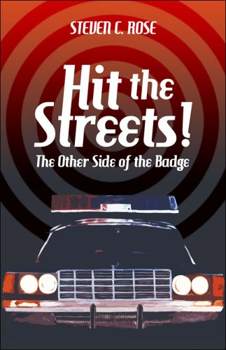 9781413786101: Hit the Streets!: The other side of the Badge