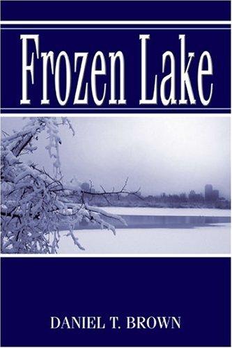 9781413786644: Frozen Lake: The Reversed Version
