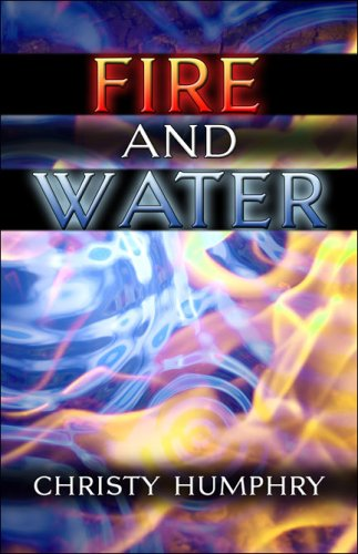 Fire and Water: Christy Humphry