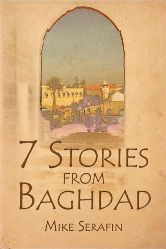 7 Stories from Baghdad: Mike Serafin