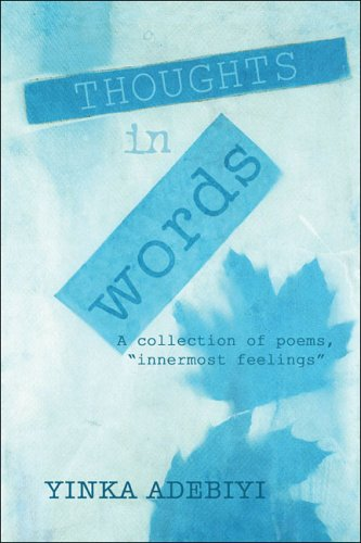 9781413789706: Thoughts in Words: A collection of poems,