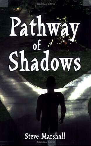 9781413789928: Pathway of Shadows