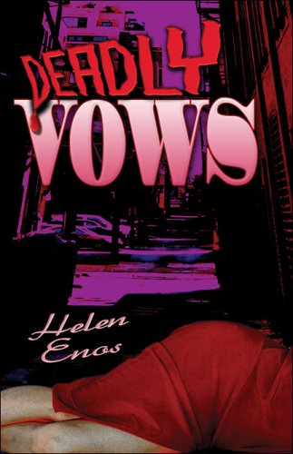 Deadly Vows: Helen Enos