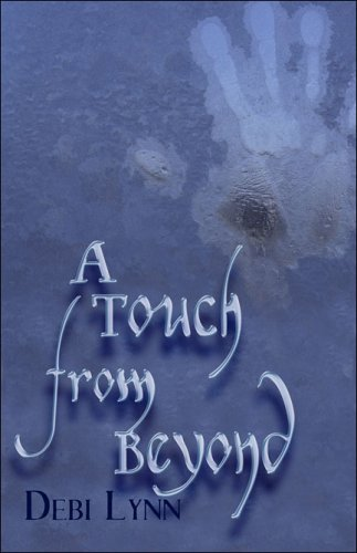 9781413790313: A Touch from Beyond