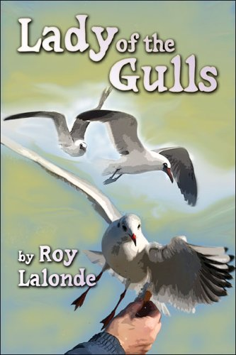 Lady of the Gulls: Lalonde, Roy