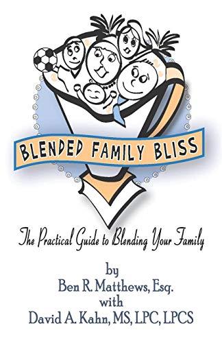 9781413792157: Blended Family Bliss: The Practical Guide to Blending Your Family
