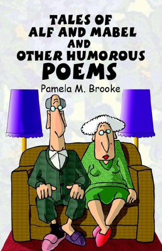 9781413793369: Tales of Alf and Mabel and Other Humorous Poems