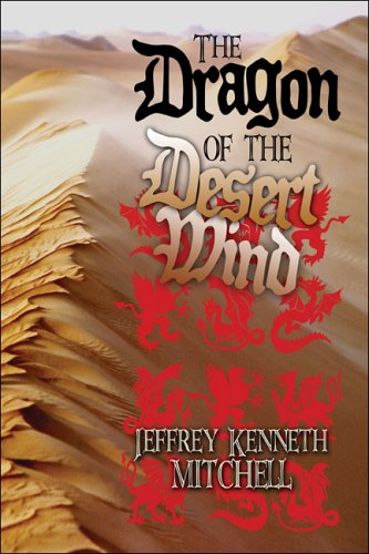 9781413793888: The Dragon of the Desert Wind