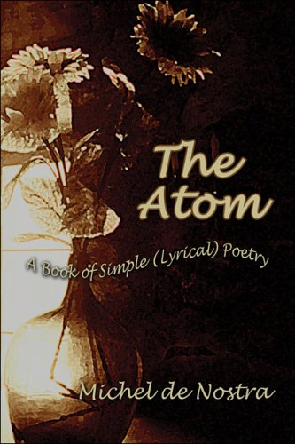 9781413794106: The Atom: A Book of Simple (Lyrical) Poetry