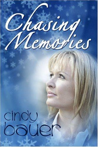 Chasing Memories: Cindy Bauer