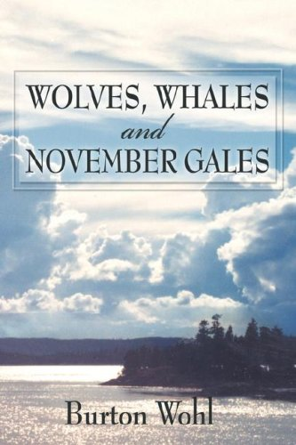 Wolves, Whales and November Gales (1413799841) by Burton Wohl