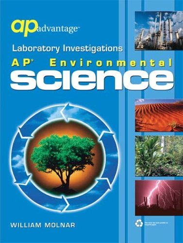 Laboratory Investigations: AP Environmental Science: William Molnar