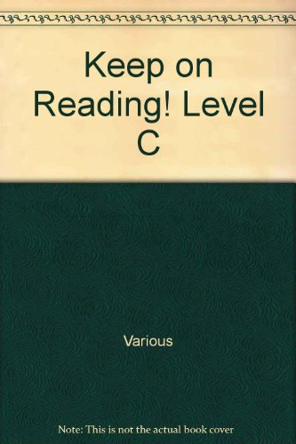 Keep on Reading! Level C: Various