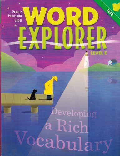 Word Explorer Ohio Level E (Developing a Rich Vocabulary): Pat Thompson