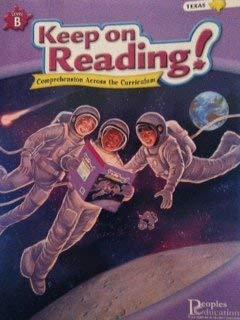 9781413819465: Keep on Reading! Comprehension Across the Curriculum Level B Texas (Teacher Edition)