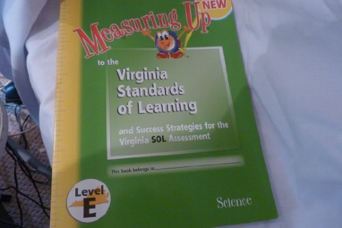 9781413821499: Measuring Up to the Virginia Standards of Learning Science (Level E)