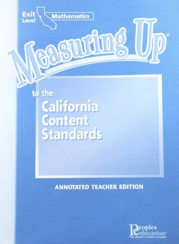 9781413821819: Measuring Up to the California Content Standards Mathematics Exit Level (Annotated Teacher Edition)